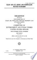 105 1 Hearings  Clean Air Act  Ozone and Particulate Matter Standards  S  Hrg  105 50  Part 2  April 24 and 29  and July 24  1997