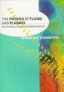 The Physics of Fluids and Plasmas