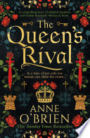 The Queen   s Rival  The Sunday Times bestselling author returns with a gripping historical romance