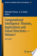 Computational Intelligence: Theories, Applications and Future Directions - Volume I
