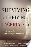 Surviving and Thriving in Uncertainty