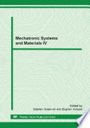 Mechatronic Systems and Materials IV Book