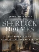 The Adventure of Charles Augustus Milverton [Pdf/ePub] eBook