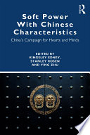 Soft Power With Chinese Characteristics