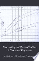 Proceedings Of The Institution Of Electrical Engineers Book PDF