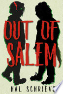 """Out of Salem"" by Hal Schrieve"