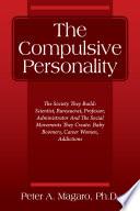 The Compulsive Personality