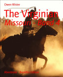 The Virginian: Missouri - - Band 4