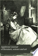 Appletons Journal Of Literature Science And Art Book PDF