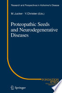 Proteopathic Seeds and Neurodegenerative Diseases
