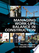 Managing Work Life Balance in Construction Book