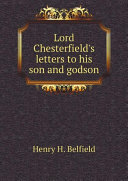 Lord Chesterfield's letters to his son and godson