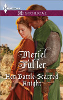 Her Battle-Scarred Knight