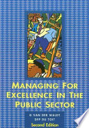 Managing For Excellence In The Public Sector Book PDF
