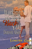 Working My Way Back to You ebook