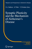 Synaptic Plasticity and the Mechanism of Alzheimer's Disease [Pdf/ePub] eBook