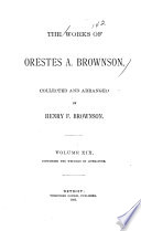 The Works of Orestes A  Brownson  Literary criticisms