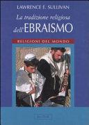 La tradizione religiosa dell'ebraismo. Religioni del mondo