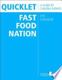 Quicklet on Eric Schlosser s Fast Food Nation Book