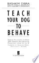 Teach Your Dog to Behave