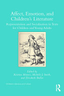 Affect, Emotion, and Children's Literature: Representation and ...
