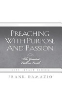 Preaching with Purpose and Passion