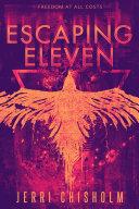 Escaping Eleven Pdf/ePub eBook