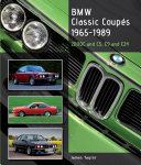 BMW Classic Coupes, 1965 - 1989