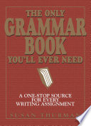 The Only Grammar Book You'll Ever Need