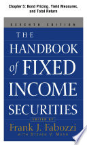 The Handbook Of Fixed Income Securities Chapter 5 Bond Pricing Yield Measures And Total Return Book PDF