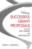 Writing Successful Grant Proposals from the Top Down and Bottom Up Book