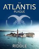 The Atlantis Plague