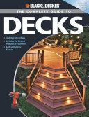Black   Decker The Complete Guide to Decks