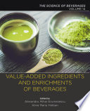 Value-Added Ingredients and Enrichments of Beverages