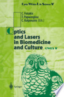 Optics and Lasers in Biomedicine and Culture
