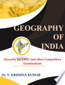 Geography of India   Specially for UPSC and Other Competitive Exams of India
