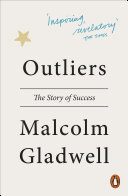 Outliers by Malcolm Gladwell