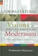Cross cultural Visions in African American Modernism