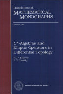 C * -Algebras and Elliptic Operators in Differential Topology