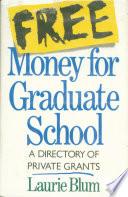 Free Money For Graduate School Book PDF
