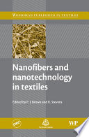 Nanofibers and Nanotechnology in Textiles Book