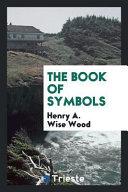 The Book of Symbols Book PDF