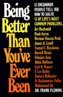 Being Better Than You ve Ever Been