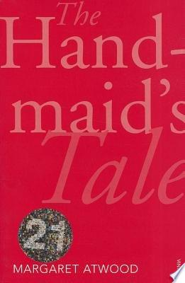 Book cover of 'The Handmaid's Tale' by Margaret Atwood