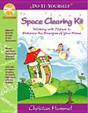 Do-It-Yourself Space Clearing Kit