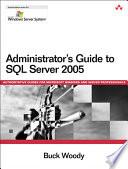 Administrator s Guide to SQL Server 2005