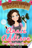 The Annie Addison Cozy Mystery Series