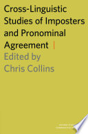 Cross-Linguistic Studies of Imposters and Pronominal Agreement