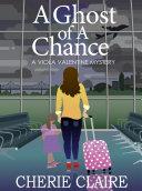 Pdf A Ghost of a Chance: A Viola Valentine Mystery