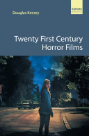 Twenty First Century Horror Films: A guide to the best contemporary ...